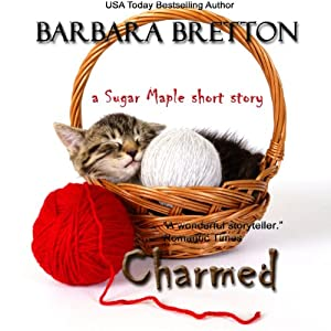 Charmed: A Sugar Maple Short Story Audiobook