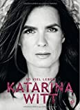So viel Leben by Katarina Witt (2015-11-09)