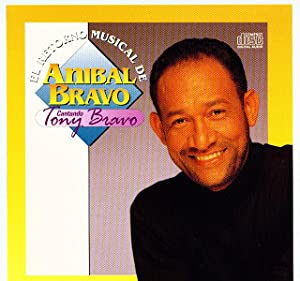 El Retorno Musical de Anibal Bravo
