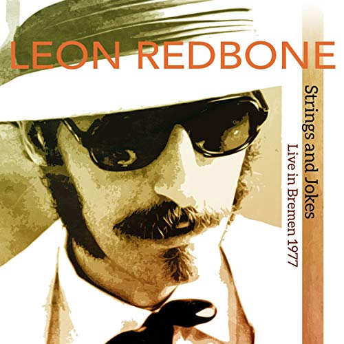Strings & Jokes Live in Bremen 1977 (Best Of Leon Redbone)