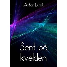 Sent på kvelden (Norwegian Edition)