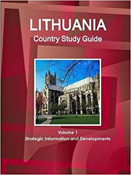 Book Lithuania Country Study Guide Volume 1 Strategic Information and Developments (World Country Study Guide Library)