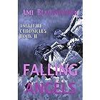 Falling Angels (Angel Thriller- AngelFire Chronicles Book 2): AngelFire Chronicles