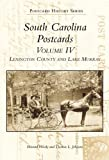 South Carolina Postcards Volume 4, Howard Woody and Tom Johnson, 0738506095