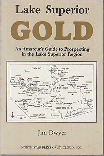 Amateur gold guide in lake lake prospecting region superior superior