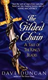The Gilded Chain:: A Tale of the King's Blades (Tales of the King's Blades Series)