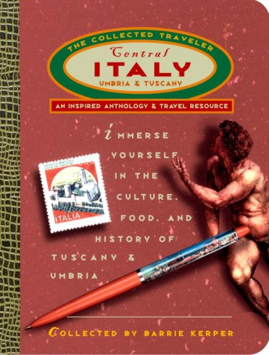 Download Central Italy: The Collected Traveler: Tuscany and Umbria pdf