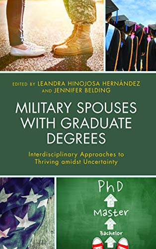 Pdf Parenting Military Spouses with Graduate Degrees: Interdisciplinary Approaches to Thriving amidst Uncertainty