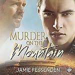 Murder on the Mountain | Jamie Fessenden