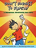 img - for Don't Forget to Flush: A Bathroom Devotional for Kids book / textbook / text book