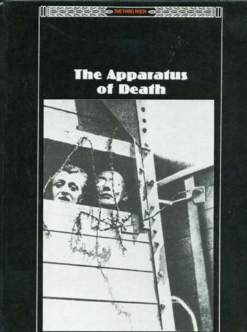 The Apparatus of Death (The Third Reich)