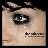 Let Go Your Bad Days by The Salteens (2005-10-31)