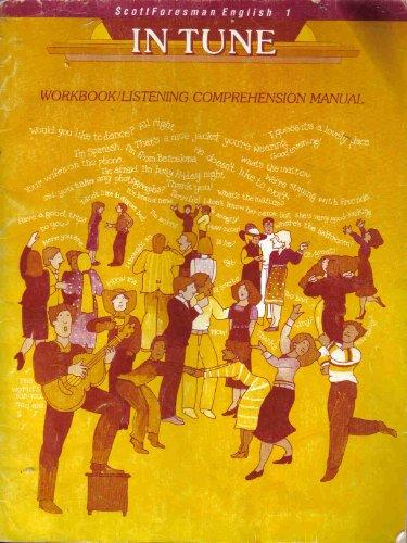 Scott Foresman English in Tune, Book 1 (Workbook/Listening Comprehension Manual) (Bk. 1) ()