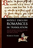 img - for Middle English Romances in Translation: Amis and Amiloun | Athelston | Floris and Blancheflor | Havelok the Dane | King Horn | Sir Degare by Kenneth Eckert (2015-10-01) book / textbook / text book