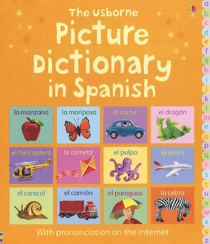 The Usborne Picture Dictionary in Spanish: Internet Referenced (Picture Dictionaries) (Spanish Edition) pdf
