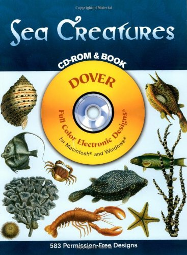 Sea Creatures CD-ROM And Book (Dover Full-Color Electronic Design)