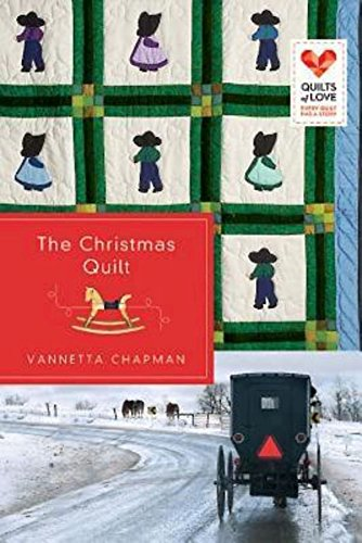 The Christmas Quilt: Quilts of Love Series ()