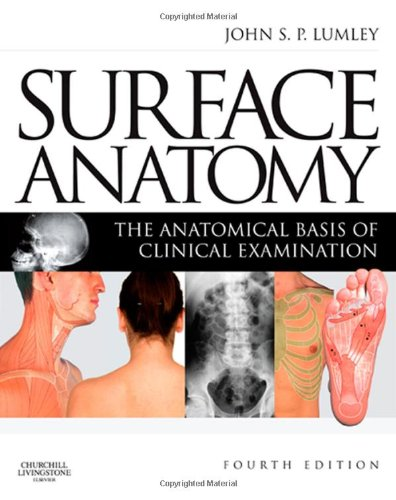 Surface Anatomy: The Anatomical Basis of Clinical Examination, 4e