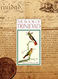 The Book of Trinidad, Gerard Besson and Bridget Brereton, 9768054360