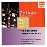 Music of Man Archive - Taiwan - The Confucius Temple Ceremony