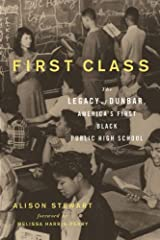 Combining a fascinating history of the first U.S. high school for African Americans with an unflinching analysis of urban public-school education today, First Class explores an underrepresented and largely unknown aspect of black history whil...
