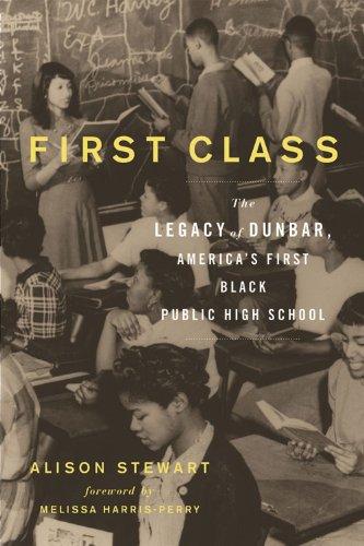 Amazon.com: First Class: The Legacy of Dunbar, Americas ...