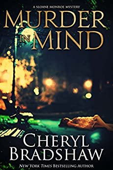 Murder in Mind (Sloane Monroe Book 2) by [Bradshaw, Cheryl]