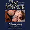 Winter Heart Audiobook by Jane Bonander Narrated by Dara Rosenberg