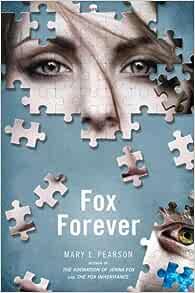 The Fox Inheritance Jenna Fox Chronicles 2 By Mary E Pearson