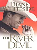 Front cover for the book The River Devil by Diane Whiteside