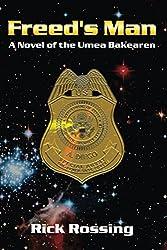 Freed's Man: A Novel of the Umea Bakearen
