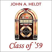 Class of '59: American Journey, Book 4 | John A. Heldt
