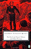 The Devil and Daniel Webster and Other Writings, Stephen Vincent Benet, 0140437401