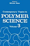 Contemporary Topics in Polymer Science, , 1461567424