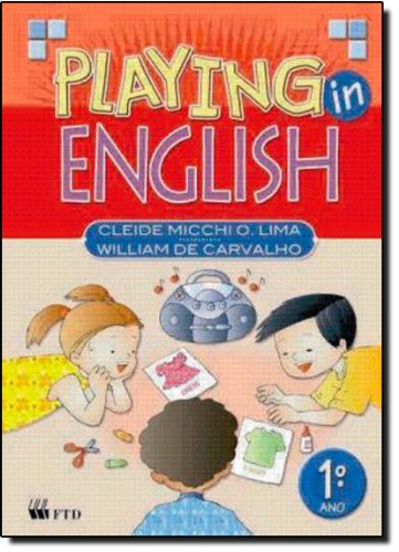 Playing in English - 1° Ano