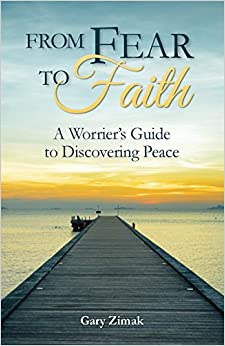 Book From Fear to Faith: A Worrier's Guide to Discovering Peace