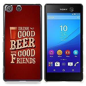 Stuss Case / Funda Carcasa protectora - Texto del cartel de la cerveza Amigos de Brown - Sony Xperia M5