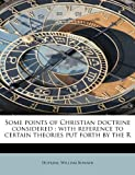 Some Points of Christian Doctrine Considered, Hopkins Bonner, 1241294232