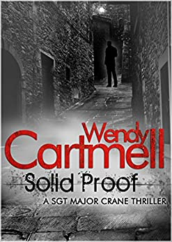 Solid Proof (Sgt Major Crane Crime Thrillers Book 8) by [Cartmell, Wendy]