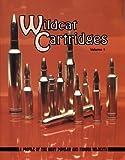 Wildcat Cartridges, Wolfe Publishing, 1879356082