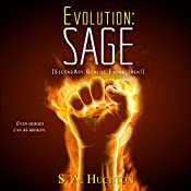 Evolution: SAGE: Evolution, Book 2   Starla Huchton, S A Huchton
