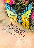 Madame Butterfly, John Luther Long, 1494805596