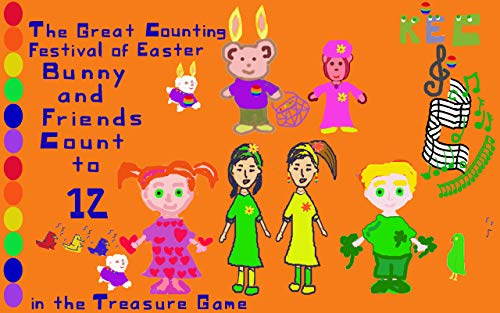 (The Great Counting Festival of Easter : Bunny and Friends Count to 12 in the Treasure Game)