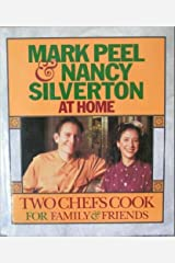 Mark Peel & Nancy Silverton at Home: Two Chefs Cook for Family & Friends Hardcover