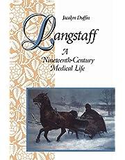 Langstaff: A Nineteenth-Century Medical Life (Heritage)