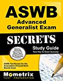 ASWB Advanced Generalist Exam Secrets Study Guide: ASWB Test Review for the Association of Social Work Boards Exam