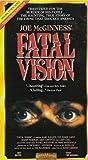 Fatal Vision [VHS]