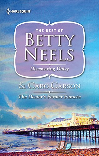 Discovering Daisy The Doctors Former Fiance Kindle Edition By