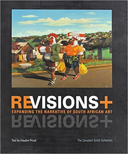 Revisions - Expanding the Narrative of South African Art