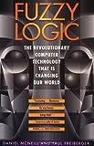 Fuzzy Logic, Daniel McNeil and Paul Freiberger, 0671875353